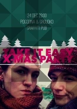 Take It Easy X-Mas Party с Людмилой Погодиной и Мариной Грудько