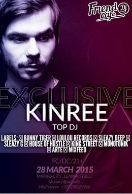 Exclusive Top DJ Kinree