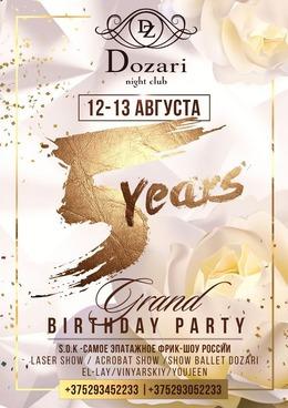 Dozari Grand 5th Birthday Party