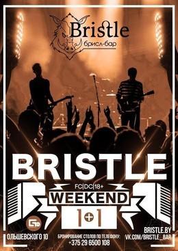 Bristle Weekend