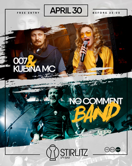 No Comment Band & 007 & Kubina MC