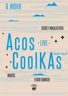 Acos CoolKAs. Live concert