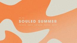 Souled Summer