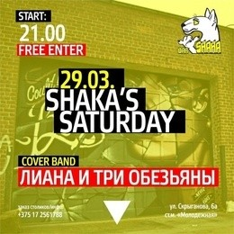 Shaka's Saturday
