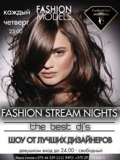 «Fashion Stream Nights»