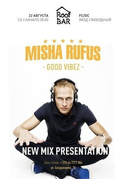 Misha Rufus new mix presentation
