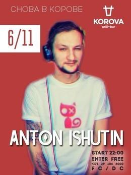 DJ Anton Ishutin