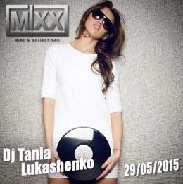 Dj Tania Lukashenko in MIXX bar