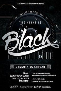 The Night is Black