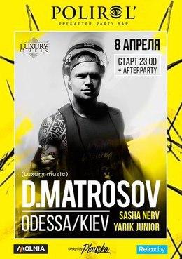 D.Matrosov (Luxury Music, UA)