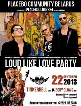 Loud Like Love Party