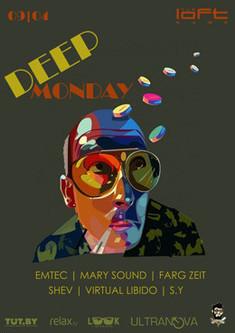 Deep Monday