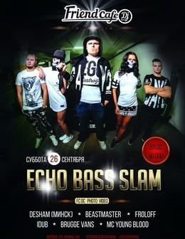 Echo Bass Slam