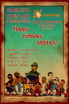 Happy birhday, Mihas!