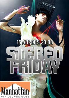 Stereo Friday