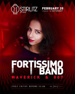 Fortissimo Band, Maverick & 007