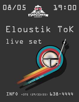 Eloustik Tok (Live set)