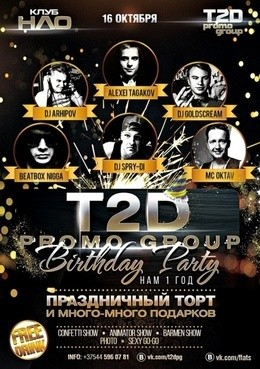 T2D Promo Group Birthday Party