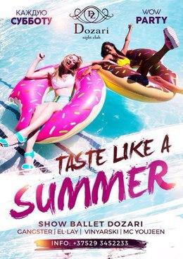 Taste like a summer