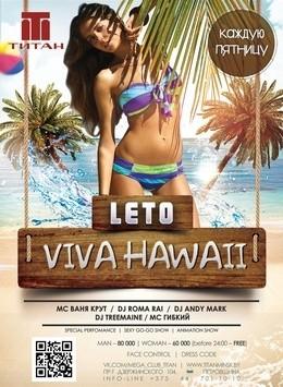 Leto: Viva Hawaii