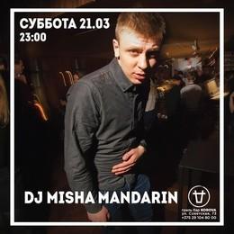 DJ Misha Mandarin