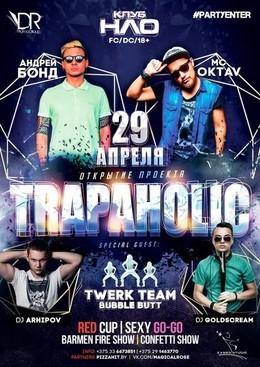 Trapaholic