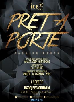 Pret a Porte. Fashion Party