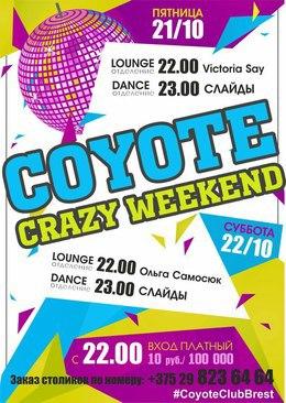 Coyote Crazy Weekend