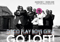 Disco Play Boys Girls Go Loft!