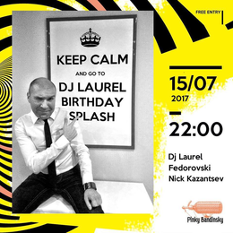 Dj Laurel Birthday Splash