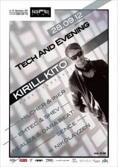 Tech and Evening. Kirill Kito