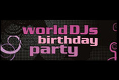World DJs Birthday Party