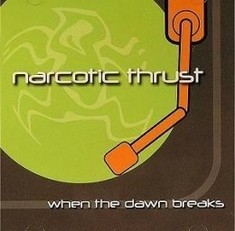 Narcotic Thrust
