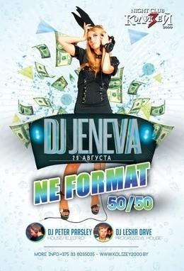 Ne format 50/50: DJ Jeneva