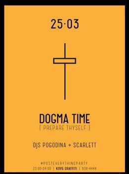 Dogma Time. DJs Pogodina + Scarlett