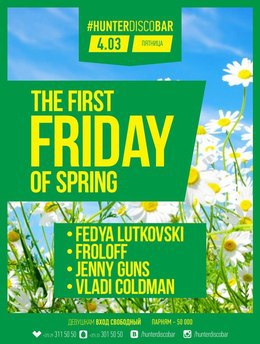 The first Friday of spring