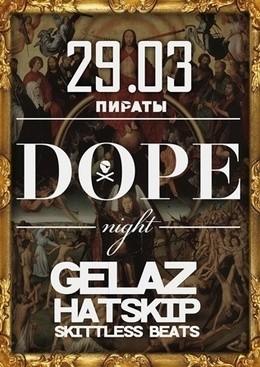 Dope Night II