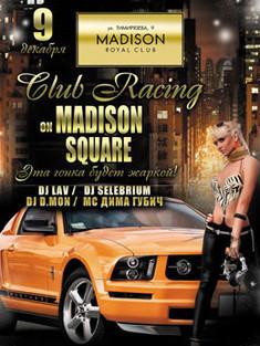 Club Racing on Madison Square