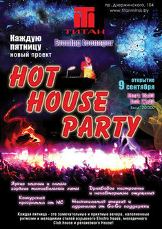 Hot House Party