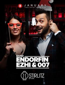 Endorfin, Ezhi & 007
