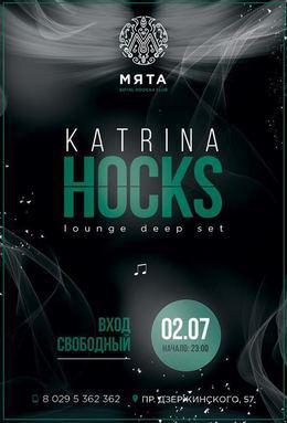 Katrina Hocks|Special Guest