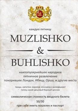 Muzlishko & Buhlishko