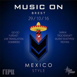 Music On – Mexico Style