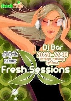 DJ Бар «Fresh Sessions» (Dj Gint)