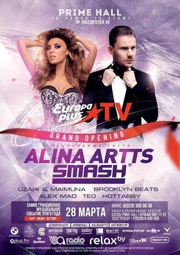 Grand Opening «Europa plus TV»: DJ Smash & Алина Артц