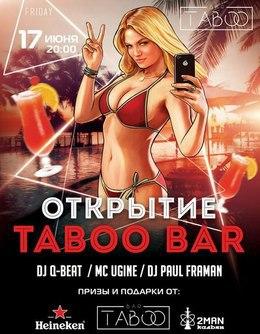 Открытие Taboo bar