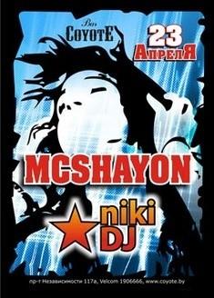 MC Shayon, Dj Niki (Moscow)