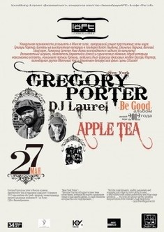 Gregory Porter (NY) & Apple Tea & Dj Laurel