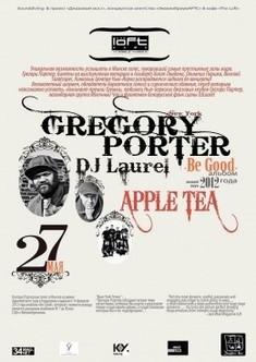 Gregory Porter (NY) & Apple Tea & Dj Laurel