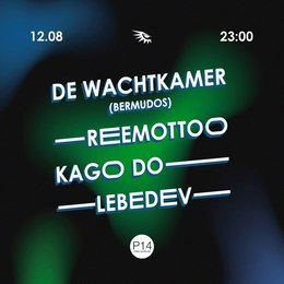 De Wachtkamer \ Reemotto \ Kago Do \ Lebedev